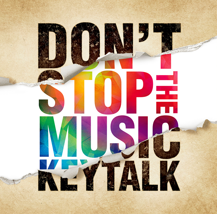 DON'T STOP THE MUSIC / KEYTALK